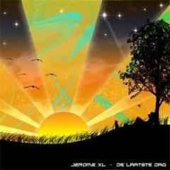 Jerome XL - De Laatste Dag