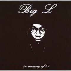 Big L - In Memory Of Volume 2.1