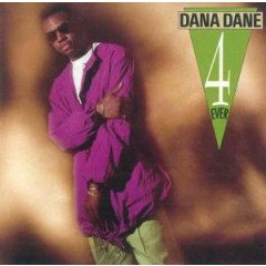 Dana Dane - 4 Ever