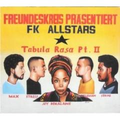 Freundeskreis - Tabula Rasa Pt.II