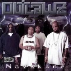 Outlawz, The - Novakane