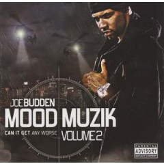 Joe Budden - Mood Muzik 2: Can It Get Any Worse?