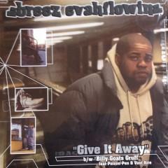 Breez Evahflowin' - Give It Away / Billy Goats Gruff