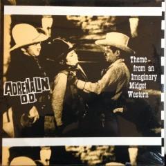 Adrenalin O.D. - Theme From An Imaginary Midget Western