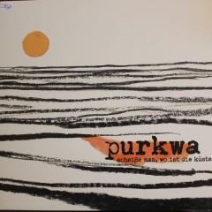 Purkwa - Scheiße Man, Wo Ist Die Küste