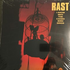 Rast RFC - I Know Why The Caged Bird Sings