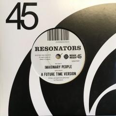 Resonators - Imaginary People / A Future Time Version