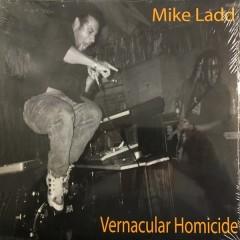 Mike Ladd - Vernacular Homicide