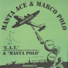 Masta Ace & Marco Polo - E.A.T./ Masta Polo