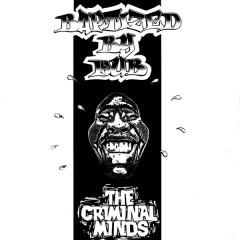 The Criminal Minds - Baptized By Dub
