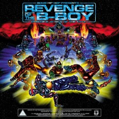 Various - Revenge Of The B-Boy - Episode 2: Attack Of The Toyz