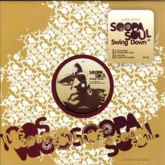 SoopaSoul - Swing Down EP