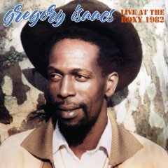 Gregory Isaacs - Live At The Roxy 1982