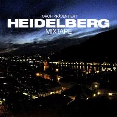 Torch - Heidelberg Mixtape