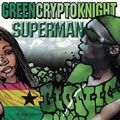 Greencryptoknight - Superman