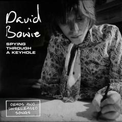 David Bowie - Spying Through A Keyhole