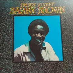 Barry Brown - I'm Not So Lucky (Showcase)