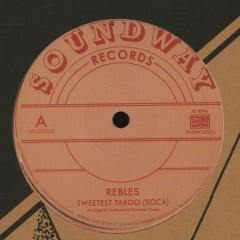 The Rebles - Sweetest Taboo (Soca)