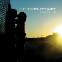 The Foreign Exchange - Connected