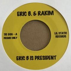 Eric B. & Rakim, Mountain - Eric B Is President / Long Red