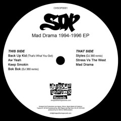 Smoked Out Productions - Mad Drama 1994-1996 EP