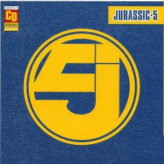 Jurassic 5 - Jurassic 5