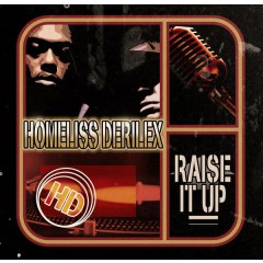 Homeliss Derilex - Raise It Up
