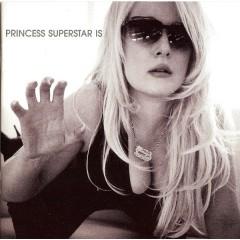Princess Superstar - Princess Superstar Is