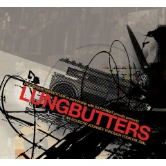 DJ Format - Lungbutters (An Eclectic Journey Through Your F.M. Dial)