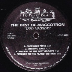 Various - The Best Of Maggotron - Early Maggots