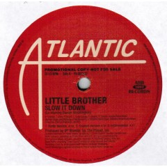 Little Brother - Slow It Down / Say It Again