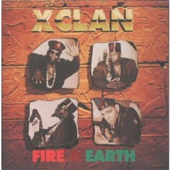 X-Clan - Fire & Earth