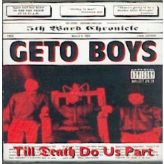 Geto Boys - Till Death Do Us Part