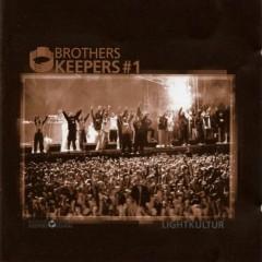Brothers Keepers - Lightkultur