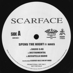 Scarface - Spend The Night / Only Your Mother