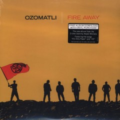 Ozomatli - Fire Away