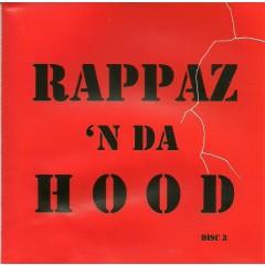 Various - Rappaz 'N Da Hood Disc 3