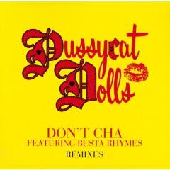 The Pussycat Dolls - Don't Cha Remixes