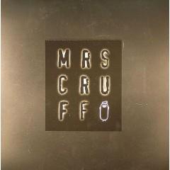 Mr. Scruff - Mrs Cruff