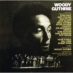 Various - A Tribute To Woody Guthrie (Highlights From Concerts At Carnegie Hall, 1968 And Hollywood Bowl, 1970)
