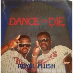 Royal Flush - Dance Or Die