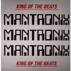 Mantronix - King Of The Beats : Anthology 1985 - 1988