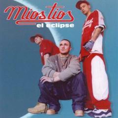 Míos Tíos - El Eclipse