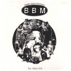 Bang Bang Machine - The 'Geek' EP