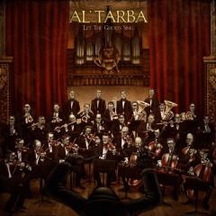 Al Tarba - Let The Ghosts Sing