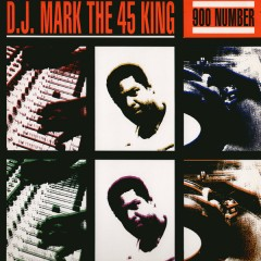 The 45 King - 900 Number - The King Is Here