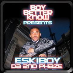 Eskiboy - Da 2nd Phaze