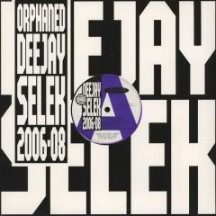 Aphex Twin - Orphaned Deejay Selek 2006-08