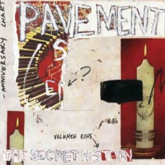 Pavement - The Secret History, Volume 1