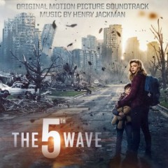 Henry Jackman - The 5th Wave (Original Motion Picture Soundtrack)